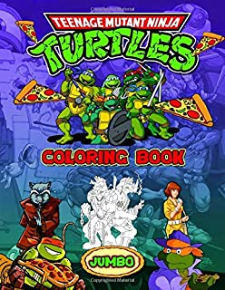 Teenage Mutant Ninja Turtles Coloring Book: Amazing Jumbo TMNT Coloring Book With Perfect Images Based On Popular Game
