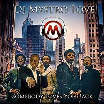 Somebody Loves You Back