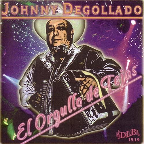 Johnny Degollado feat. Vicente Alonzo, Jesse Botello, J. J. Barron & Lupe Murillo