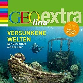 Versunkene Welten (GEOlino extra Hör-Bibliothek) Titelbild