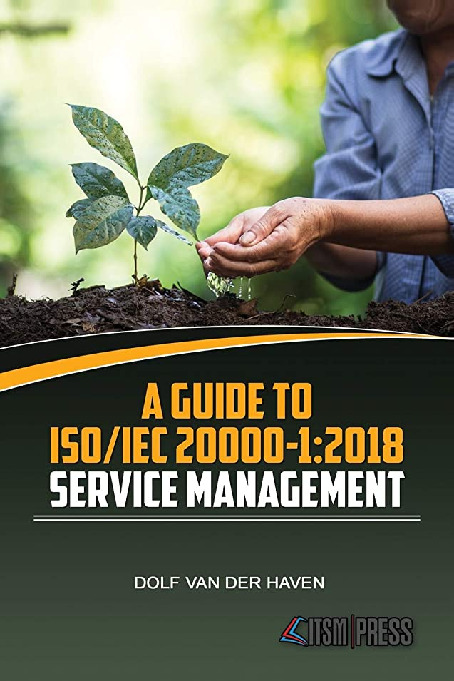 配置もちろんペルソナA Guide to ISO/IEC 20000-1:2018 Service Management