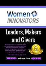 Women Innovators: Leaders, Makers and Givers