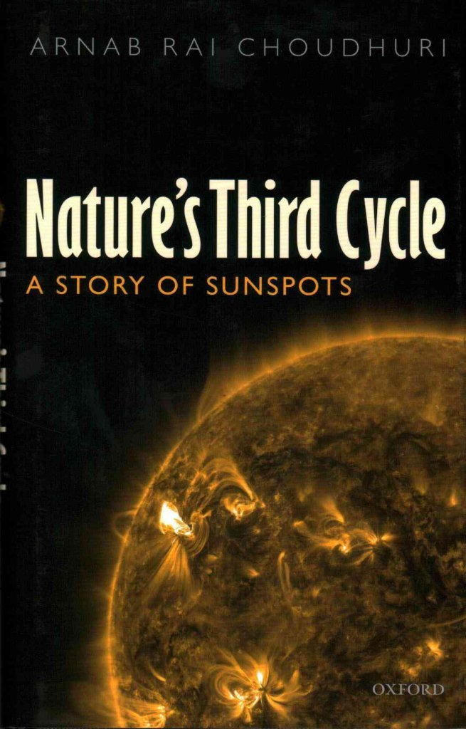 Image Of(Nature's Third Cycle : A Story Of Sunspots)] By (author) Arnab Rai Choudhuri] Published On (March, 2015)