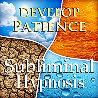Develop Patience Subliminal Affirmations audiobook cover art