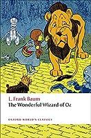 The Wonderful Wizard of Oz (Oxford World's Classics)