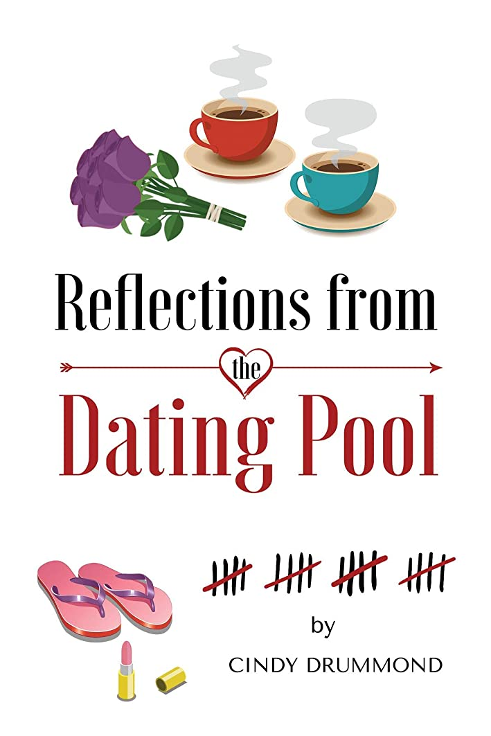 油キャプション行き当たりばったりReflections From the Dating Pool (English Edition)