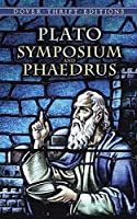Symposium and Phaedrus (Dover Thrift Editions) by Plato(1994-01-31)