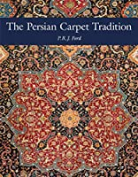 The Persian Carpet Tradition: Six Centuries of Design Evolution
