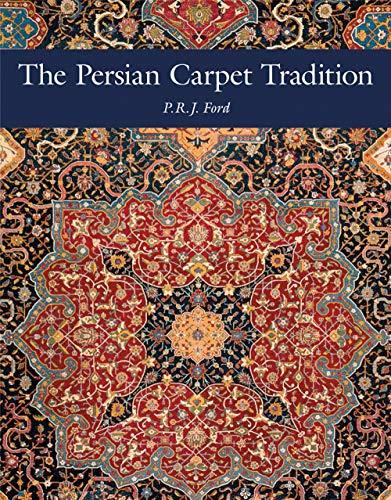 The Persian Carpet Tradition: Six Centuries of Design Evolution (HALI PUBLICATIO)