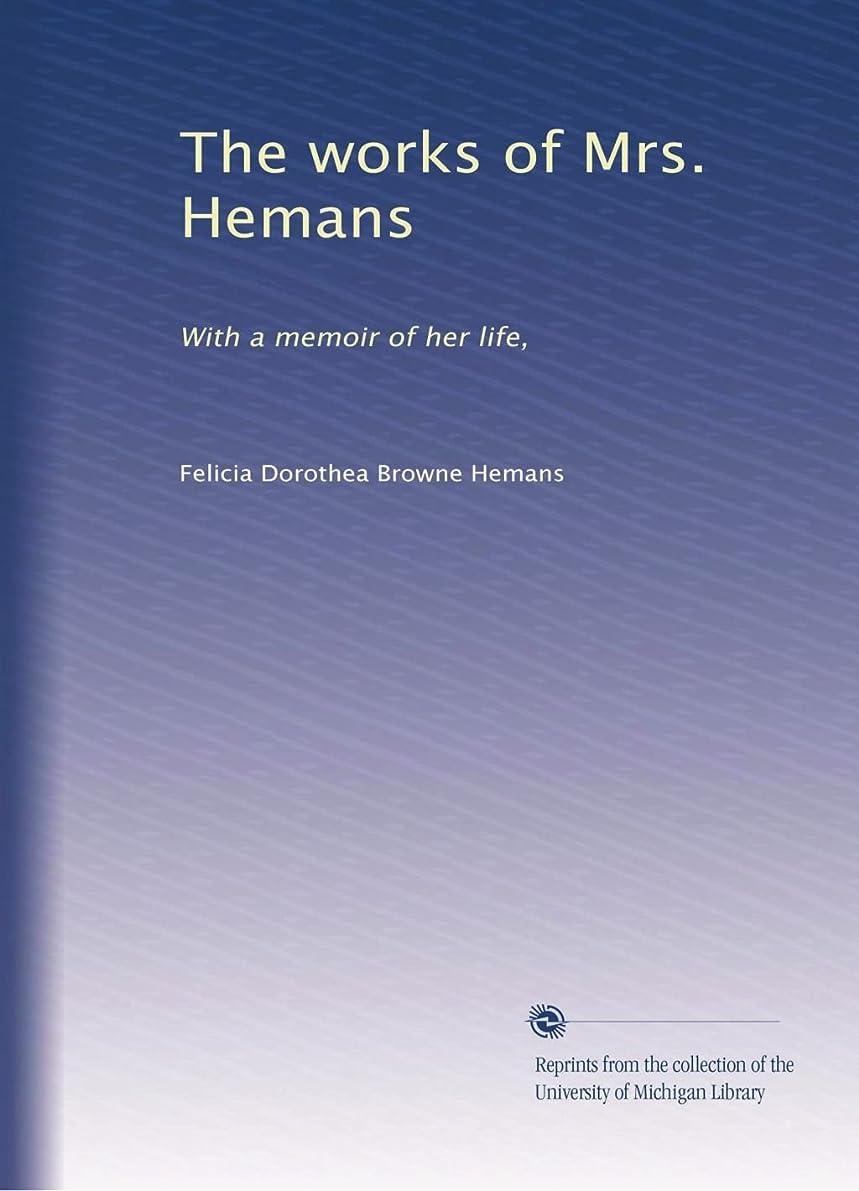 学校教育称賛松の木The works of Mrs. Hemans (Vol.7)