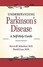 Understanding Parkinson's Disease: A Self-Help Guide (3rd edition)