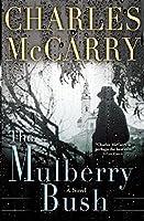 The Mulberry Bush: A Novel