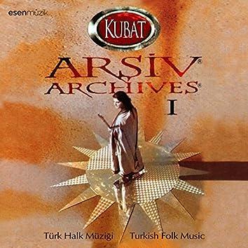 Arşiv, Vol. 1 (Türk Halk Müziği / Turkish Folk Music)