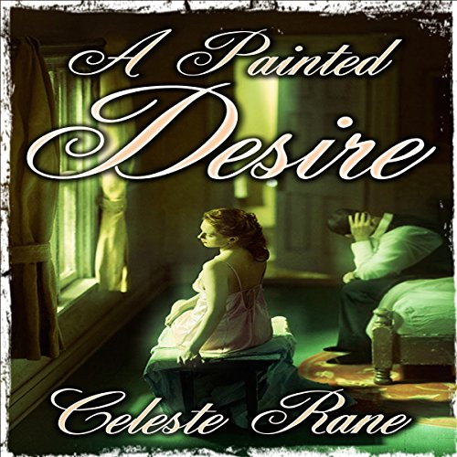 A Painted Desire audiobook cover art