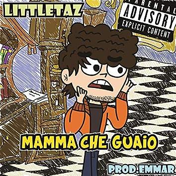 Mamma Che Guaio