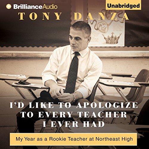 I'd Like to Apologize to Every Teacher I Ever Had audiobook cover art