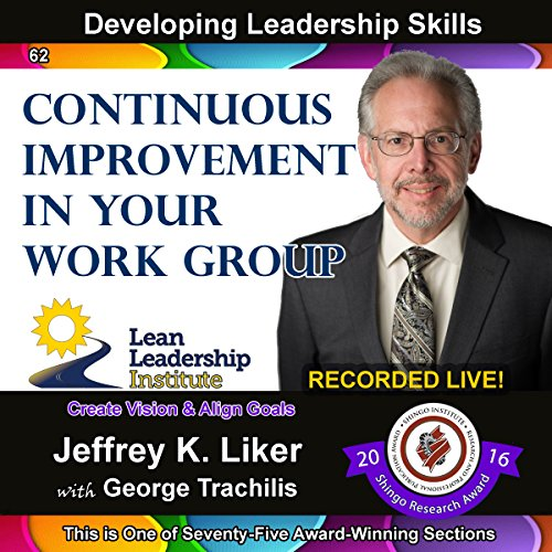 Developing Leadership Skills 62: Continuous Improvement in Your Work Group Titelbild