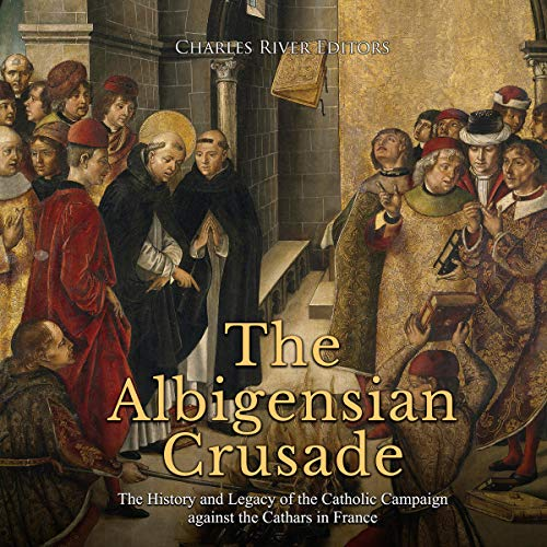 The Albigensian Crusade  By  cover art