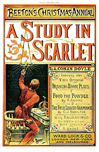 Beeton's Christmas Annual 1887 Facsimile Edition: including A Study In Scarlet, Food For Powder, The Four-Leaved Shamrock