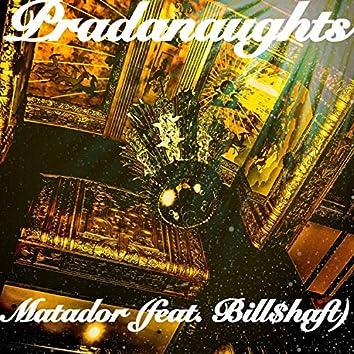 Matador (feat. Bill $haft)