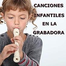 Canciones Infantiles En La Grabadora