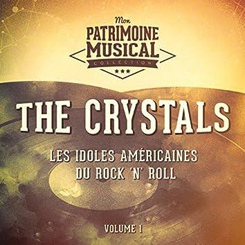 Les Idoles Américaines Du Rock 'N' Roll: The Crystals, Vol. 1
