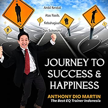 Journey to Success & Happiness