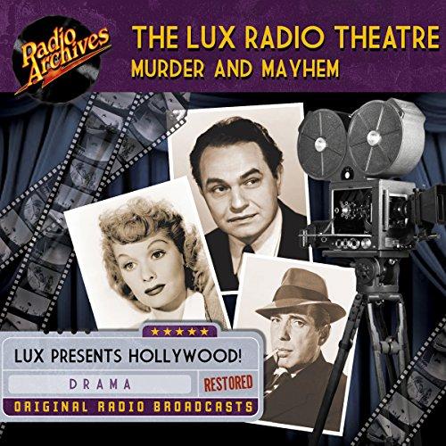 Lux Radio Theatre, Murder and Mayhem audiobook cover art