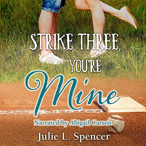 Strike Three, You're Mine cover art