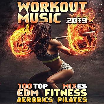 100 Top Workout Music EDM Fitness Aerobics Pilates Mixes 2019