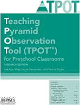 Teaching Pyramid Observation Tool (TPOT™) for Preschool Classrooms, Research Edition