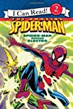 Spider-Man: Spider-Man versus Electro (I Can Read, Reading with Help, Level 2)