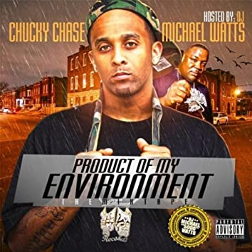 Product of My Environment the Mixtape (feat. DJ Michael Watts)