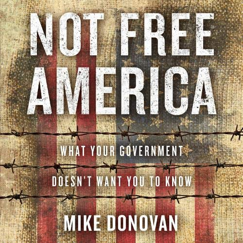 Not Free America Audiobook By Mike Donovan cover art