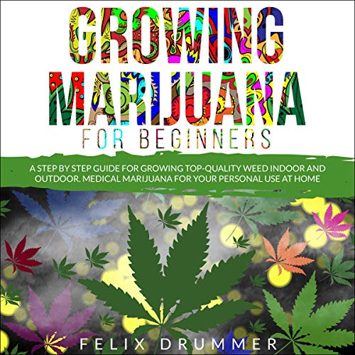 Growing Marijuana for Beginners  By  cover art