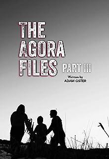 The Agora Files - Part 3 (English Edition)