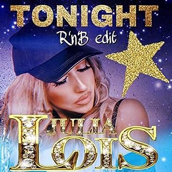 Tonight (Rnb Edit)