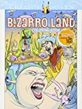 Creative Haven Bizarro Land Coloring Book: by Bizarro cartoonist Dan Piraro (Creative Haven Coloring Books)