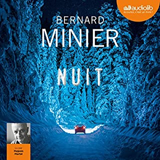 Nuit                   By:                                                                                                                                 Bernard Minier                               Narrated by:                                                                                                                                 Hugues Martel                      Length: 15 hrs and 51 mins     Not rated yet     Overall 0.0