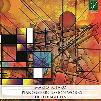 Mario Totaro: Piano & Percussion Works