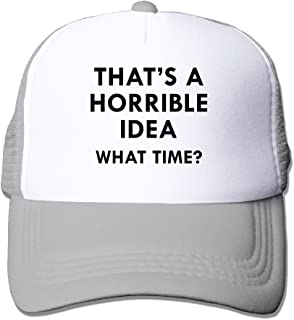 MarthaStill That s A Horrible Idea What Time Mesh Adjustable Trucker  Baseball Hats 5cf10c40e1fb