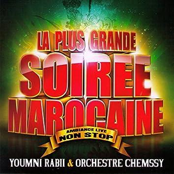 La plus grande soirée marocaine (Ambiance Live non stop)