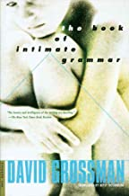 The Book of Intimate Grammar: A Novel