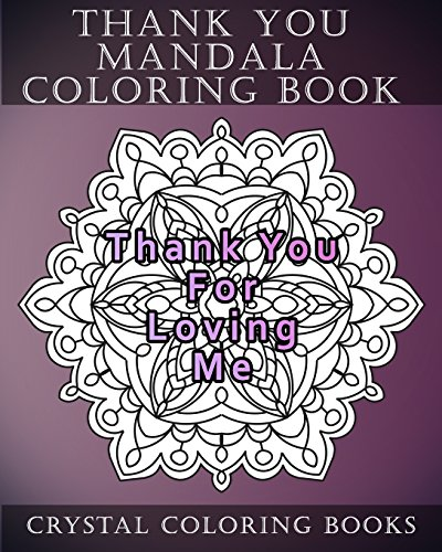 Thank You Mandala Coloring Book: 20 Thank You Mandala Coloring Pages (Volume 5)