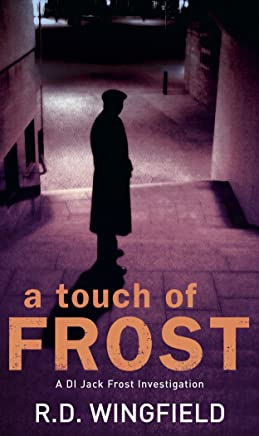A Touch Of Frost: (DI Jack Frost Book 2)