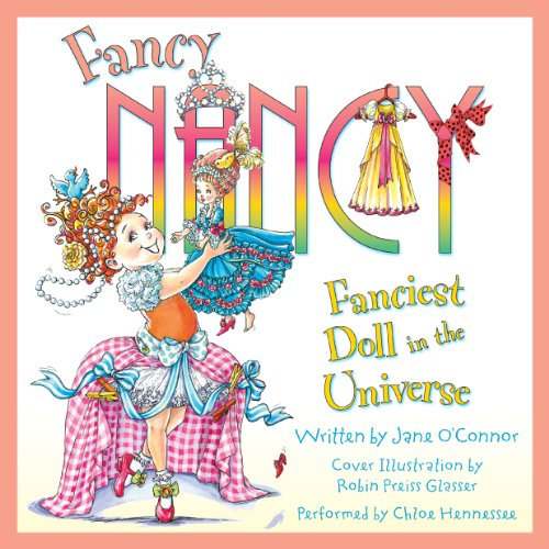 Fancy Nancy: Fanciest Doll in the Universe audiobook cover art
