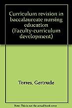 Best curriculum revision in nursing education Reviews