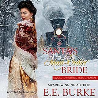 Santa's Mail-Order Bride                   By:                                                                                                                                 E.E. Burke                               Narrated by:                                                                                                                                 Liisa Ivary                      Length: 4 hrs and 35 mins     16 ratings     Overall 4.3