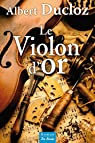 Le violon d'or par Ducloz