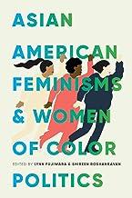 فمینیسم های آمریکایی آسیایی و سیاست های رنگارنگ زنان (فمینیسم های استعمارزدایی)